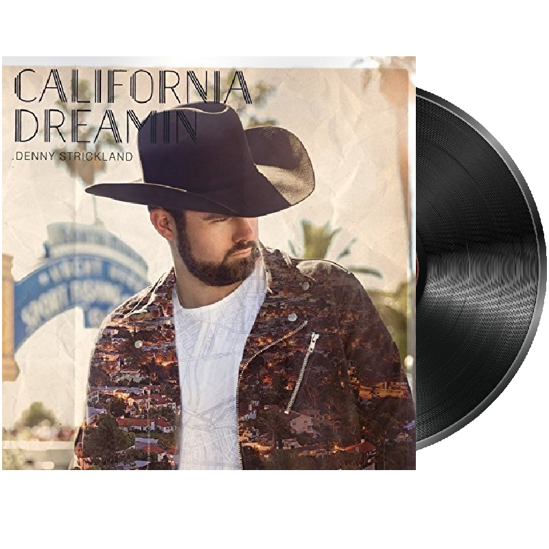 Denny Strickland Vinyl- California Dreamin
