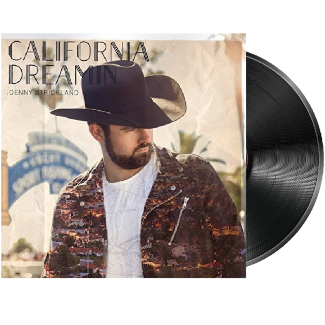 Denny Strickland AUTOGRAPHED Vinyl- California Dreamin